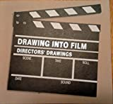 img - for Drawing into Film: Directors Drawings book / textbook / text book