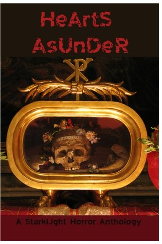 Hearts Asunder: A StarkLight Valentine's Anthology
