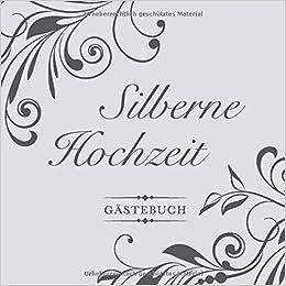 Silberne Hochzeit Gästebuch Zum 25 Hochzeitstag Perfekt