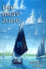 The Gray Zone Kindle Edition