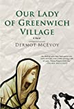 Our Lady of Greenwich Village: A Novel