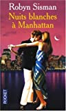 img - for Nuits blanches   Manhattan book / textbook / text book