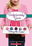 img - for Taking The Cake! (Confectionately Yours #2) book / textbook / text book