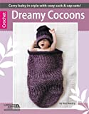 Dreamy Cocoons  (Leisure Arts #5582)