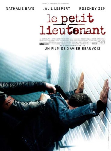 - The Young Lieutenant Movie Poster (27 x 40 Inches - 69cm x 102cm) (2005) French -(Nathalie Baye)(Jalil Lespert)(Roschdy Zem)(Antoine Chappey)(Jacques Perrin)(Bruce Myers)