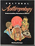 Cultural Anthropology, Richley H. Crapo, 087967637X