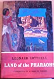 Land of the Pharaohs, Leonard Cottrell, 0529036126