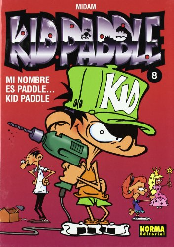 Kid Paddle 8 Mi nombre es Paddle..Kid Paddle / Paddle..My name is Paddle
