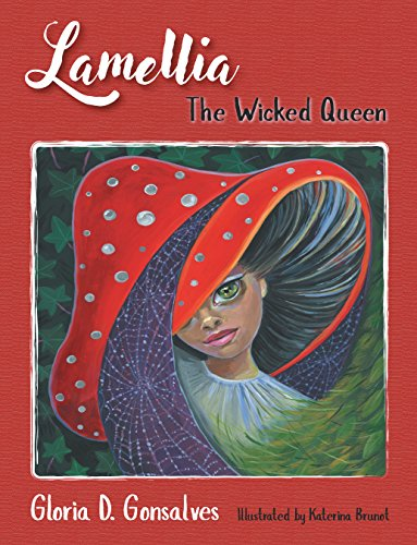 Lamellia: The Wicked Queen by [Gonsalves, Gloria D.]