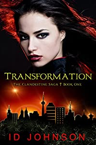 Transformation: The Clandestine Saga Book 1 by ID Johnson ebook deal