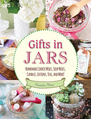 Candle Pint Jar - Gifts in Jars: Homemade Cookie Mixes, Soup Mixes, Candles, Lotions, Teas, and More!