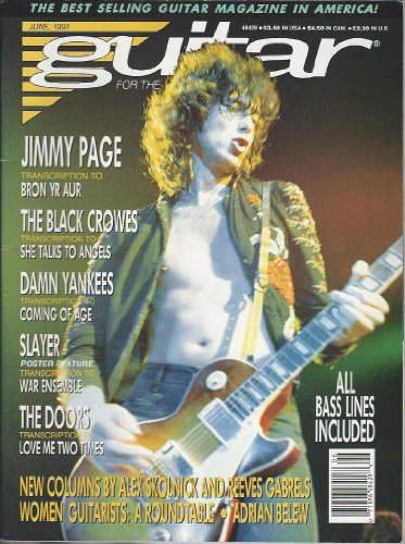 Guitar For The Practicing Musician Magazine June 1991 Led Zeppelin Jimmy Page Black Crowes Slayer The Doors Jim Morrison Damn Yankees (Guitar For The Practicing Musician Magazine)