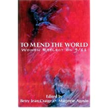 To Mend the World: Women Reflect on 9/11