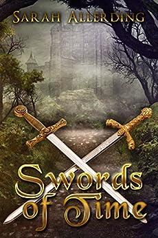 Swords of Time by [Allerding , Sarah]