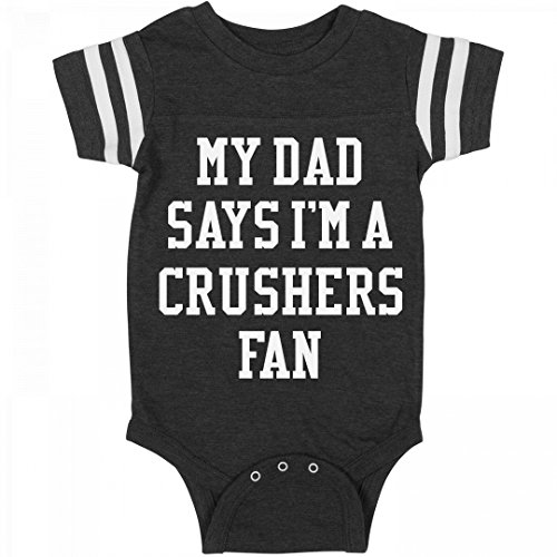 Funny My Dad Says I'm A Crushers Fan: Infant Rabbit Skins Football Bodysuit Soccer Crusher