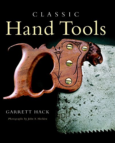 Classic Hand Tools by Taunton Press