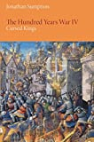 The Hundred Years War, Volume 4: Cursed Kings (The Middle Ages Series)