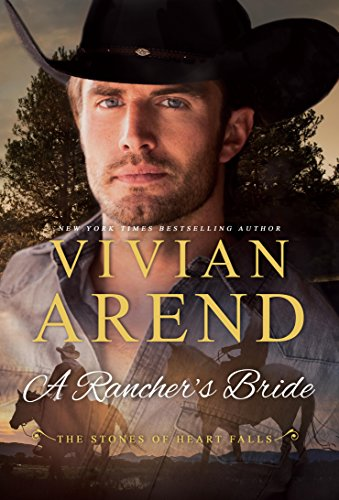 A Rancher's Bride (Heart Falls Book 4) (Rancher Short)