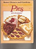 Better Homes and Gardens All-Time Favorite Pies, Better Homes and Gardens Editors, 0696013355