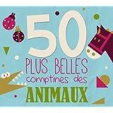 50 Plus Belles Comptines des Animaux 3cd