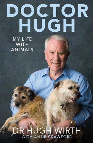 Doctor Hugh: My Life with Animals