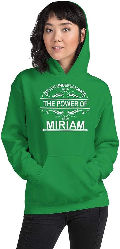 Never Underestimate The Power of Miriam PF