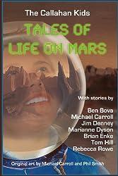 The Callahan Kids: Tales of Life on Mars