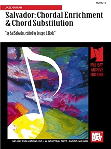 Sal Salvador: Chordal Enrichment and Chord Substitution: Jazz Guitar (Mb94046)