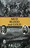 Mud, Blood, and Gold, Rand Richards, 1879367076