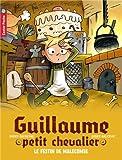 """Afficher """"Guillaume petit chevalier n° 5 Le festin de Malecombe"""""""