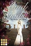 Land of Gods. Die Kinder vom Olymp (German Edition)