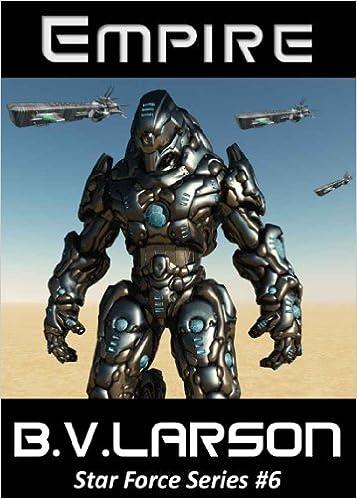 Read Empire (Star Force Series Book 6) PDF, azw (Kindle), ePub, doc, mobi