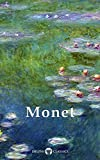 Delphi Collected Works of Claude Monet US (Illustrated) (Delphi Masters of Art Book 5)