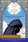 In the Land of Invisible Women by Qanta Ahmed front cover