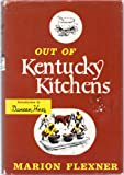 Out of Kentucky Kitchens, Marion Flexner and Outlet Book Company Staff, 0517035073