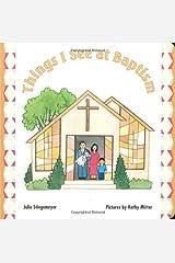 Things I See at Baptism Board book