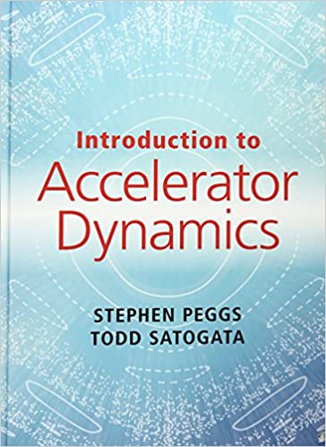 Introduction to accelerator dynamics stephen peggs todd satogata introduction to accelerator dynamics stephen peggs todd satogata 9781107132849 amazon books fandeluxe Images