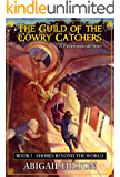 The Guild of the Cowry Catchers, Book 5: Shores Beyond the World
