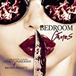 Bedroom Games | Charity Parkerson,Regina Puckett