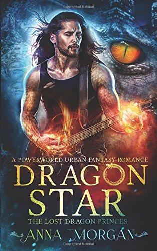 Read Online Dragon Star: A Powyrworld Urban Fantasy Shifter Romance (The Lost Dragon Princes) pdf epub