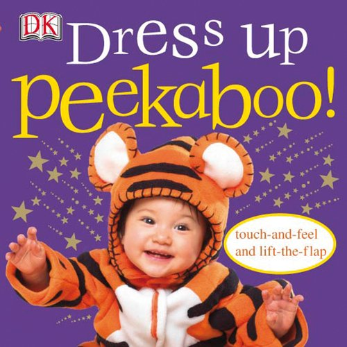 Peekaboo Dress Up (Touch-And-Feel Action Flap (Action Flaps)