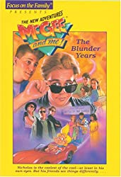 The Blunder Years (Focus on the Family Presents the New Adventures Mcgee and Me)