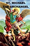 img - for St. Michael the Archangel book / textbook / text book