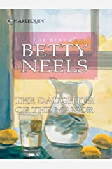 The Daughter of the Manor (Best of Betty Neels)