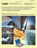 Users Manual for Version 4. 0 of the Cost-Effectiveness Tool for Capital Asset Protection, Robert Chapman and Amy Rushing, 1495992918