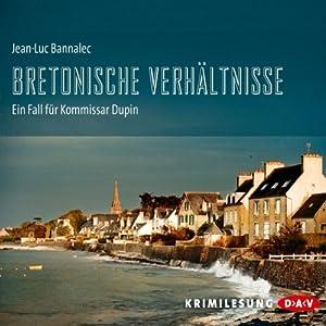 Bretonische Verhältnisse (Kommissar Dupin 1) Hörbuch