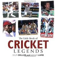 Little Book of Cricket Legends (The Little Book of)