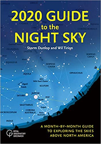 A Month-by-Month Guide to Exploring the Skies Above North America 2019 Guide to the Night Sky