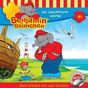 Benjamin als Leuchtturmwärter (Benjamin Blümchen 91) Hörspiel