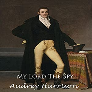 My Lord the Spy Audiobook